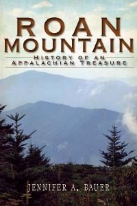 Roan Mountain: History of an Appalachian Treasure - cover